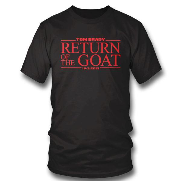 T Shirt Tom Brady Return Of The Goat Shirt
