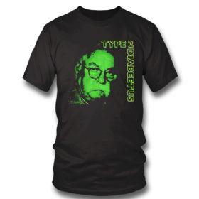 T Shirt Type 2 Diabeetus Shirt