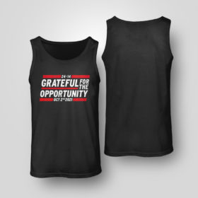 Tank Top Grateful for the opportunity Oct 2nd 2021 shirt