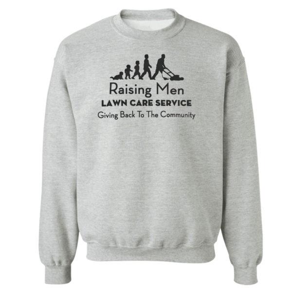 Unisex Sweetshirt sport grey Raising Men Lawn Care Service Shirt