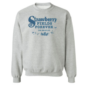 Unisex Sweetshirt sport grey Strawberry Fields Forever The Beatles Shirt