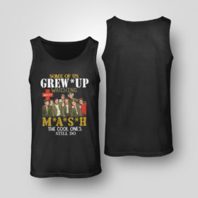 Unisex Tank Top SMASH Some of us grew up watching MASH the cool ones still do shirt